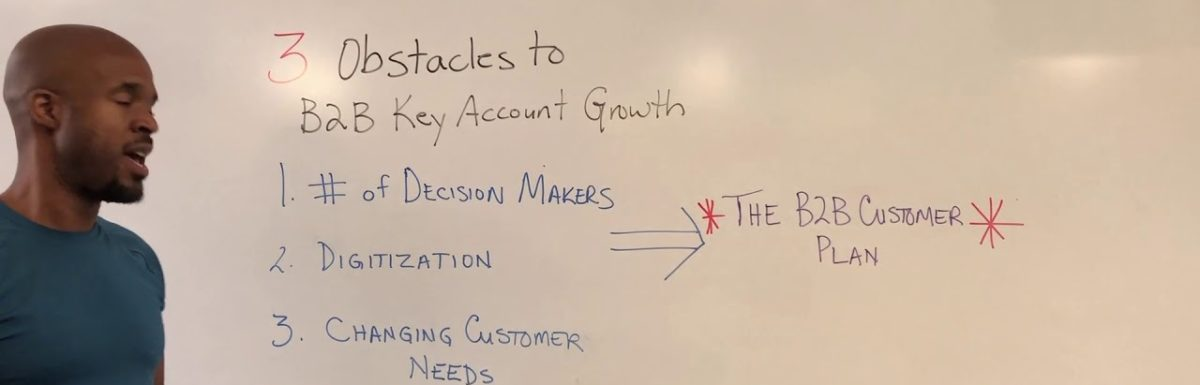 3 Obstacles To Growing Key Accounts (And How To Overcome Them)