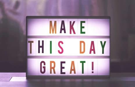 "Lightbox sign with the text ""make this day great"""