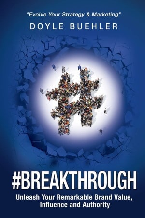 Book cover - #breakthrough by Doyle Buehler